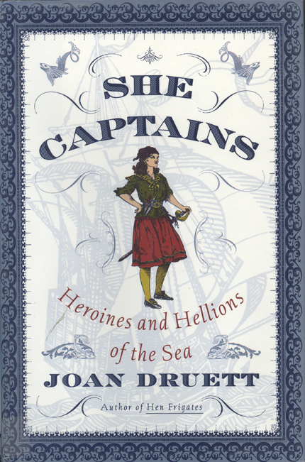 Joan Druett: She Captains